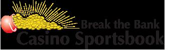 Break the Bank Casinos Sportsbook